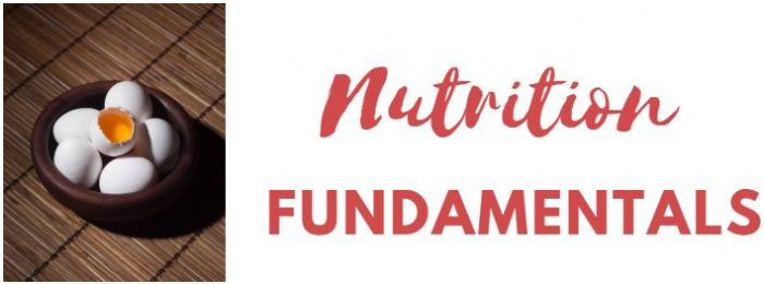 nutrition fundamentals- eggs