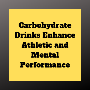 enhancing performance with carb drinks