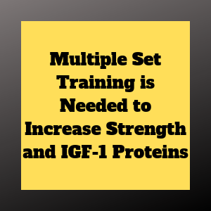 muti-set training for strength and IGF-1