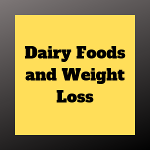 dairy foods can speed your weight loss